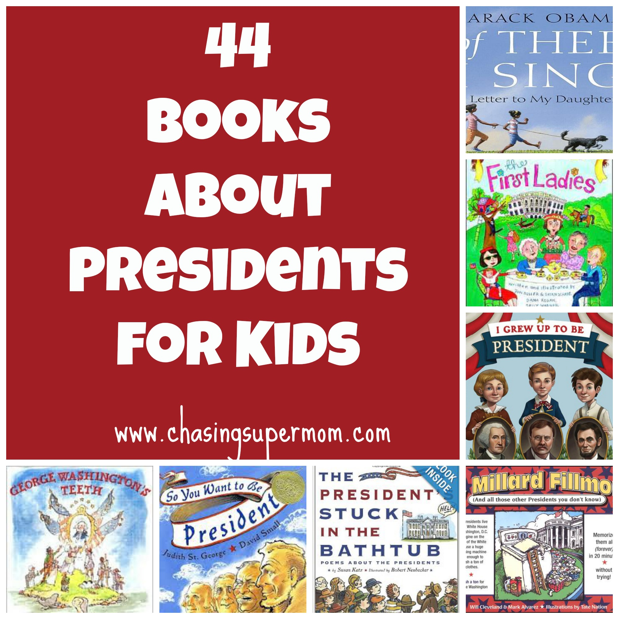 44 Books About Presidents For Kids