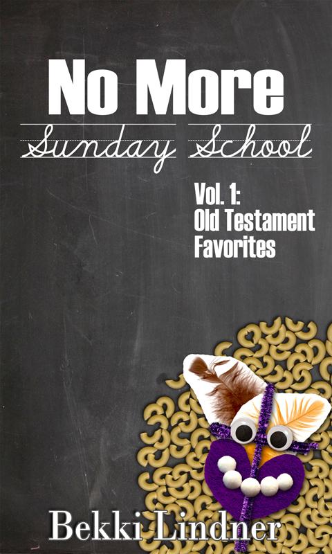 No More Sunday School by Bekki Lindner  : (My first ebook!)