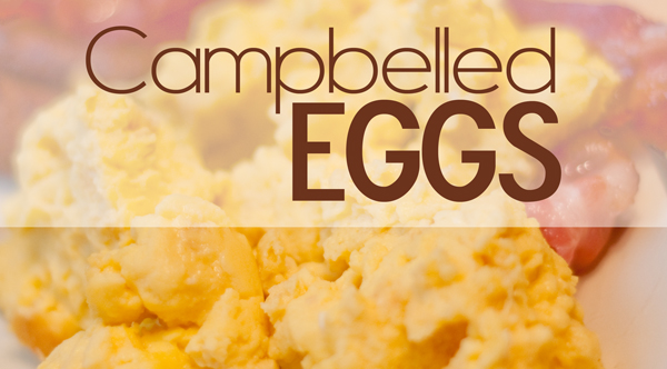 Campbelled Eggs