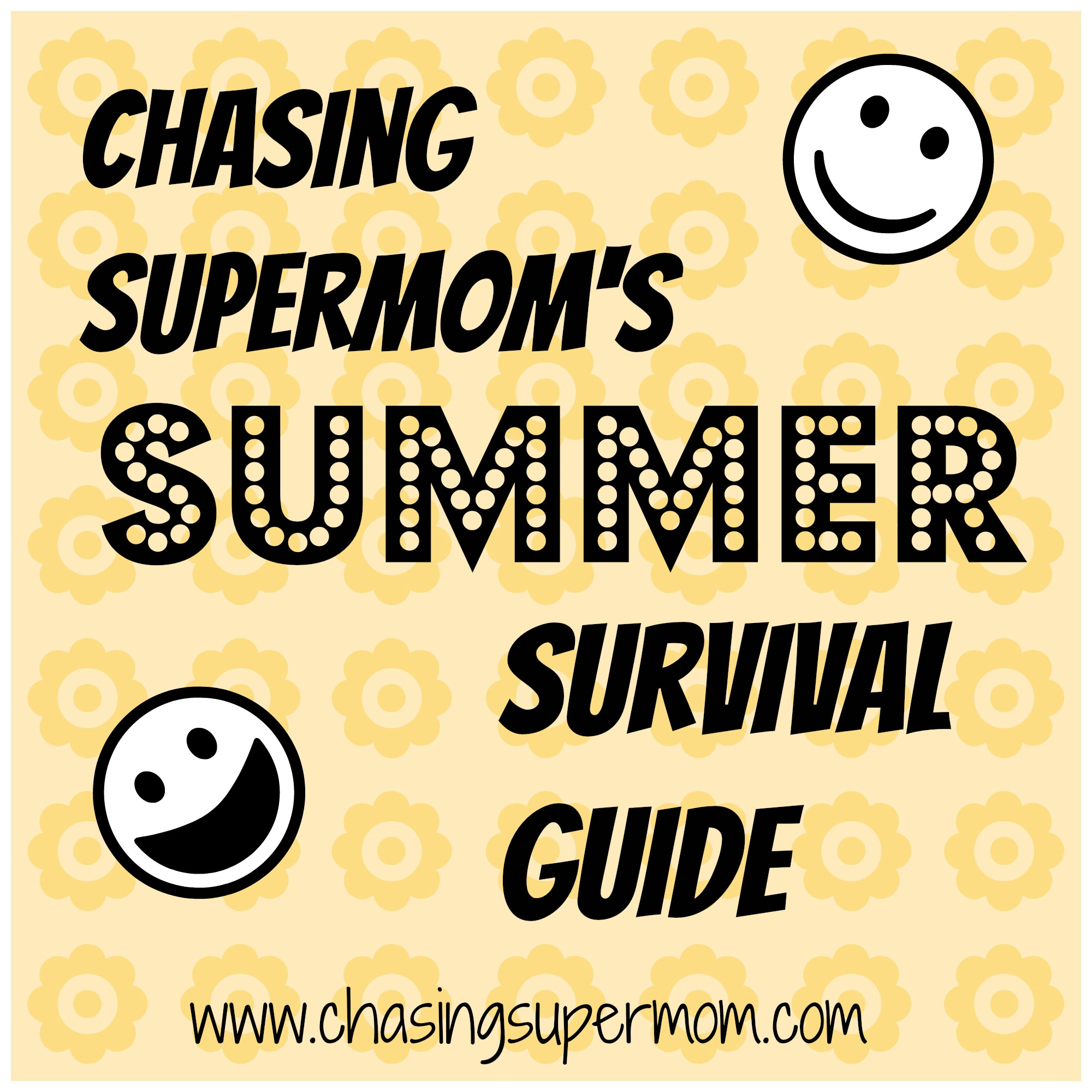 Chasing Supermom's Summer Survival Guide