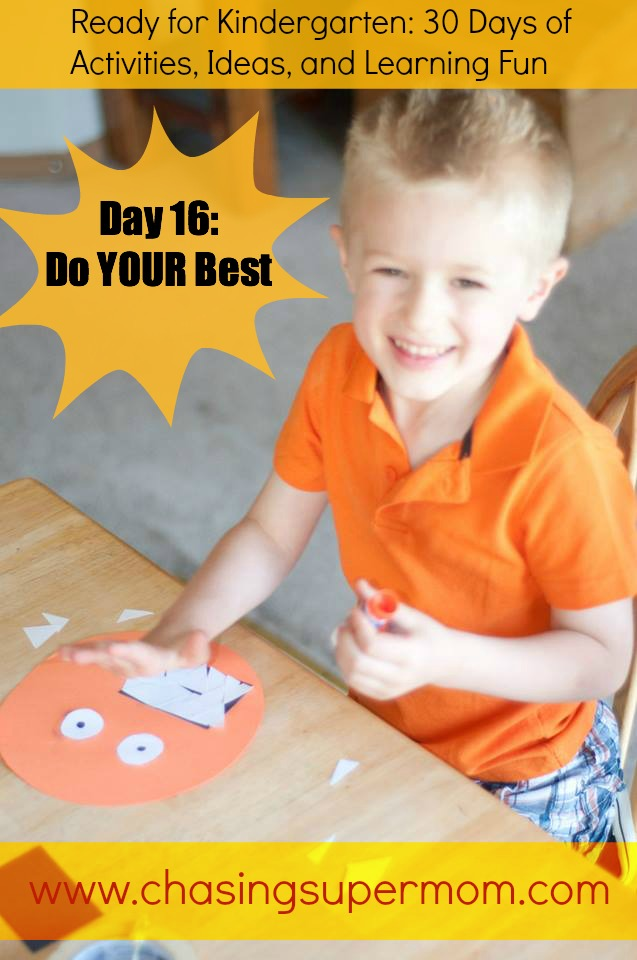 Ready for Kindergarten Day Sixteen: Do Your Best