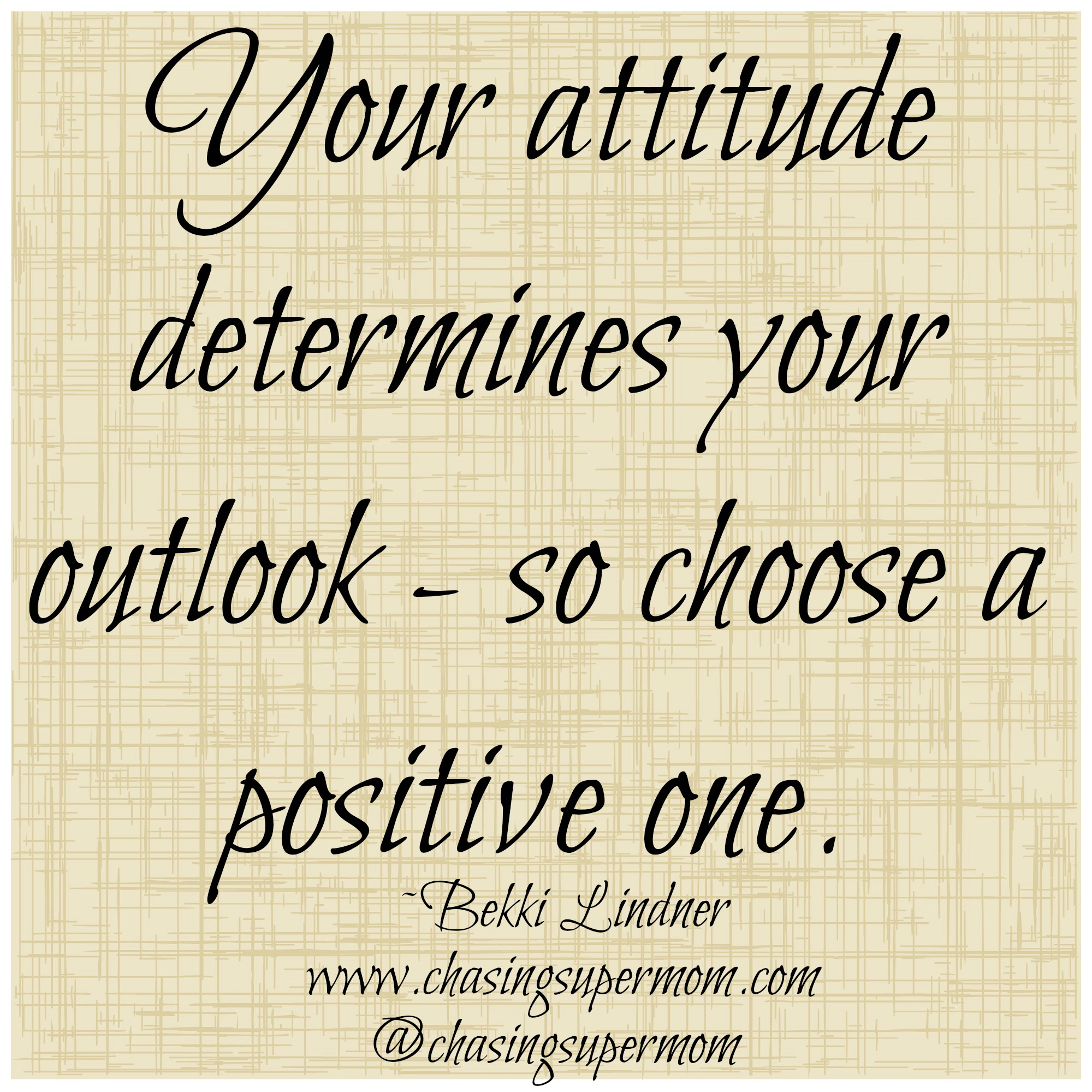 Attitude is Everything – Choose a Good One
