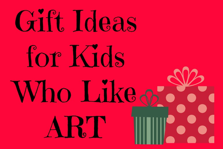 Holiday Gift Guide for Kids Who Like Art