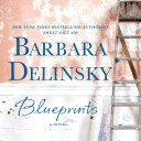 Blueprints by Barbara Delinsky – Review and Giveaway #Blueprints