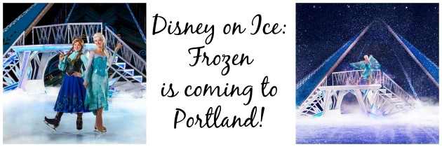 disney on ice frozen is coming to portland chasing supermom. Black Bedroom Furniture Sets. Home Design Ideas