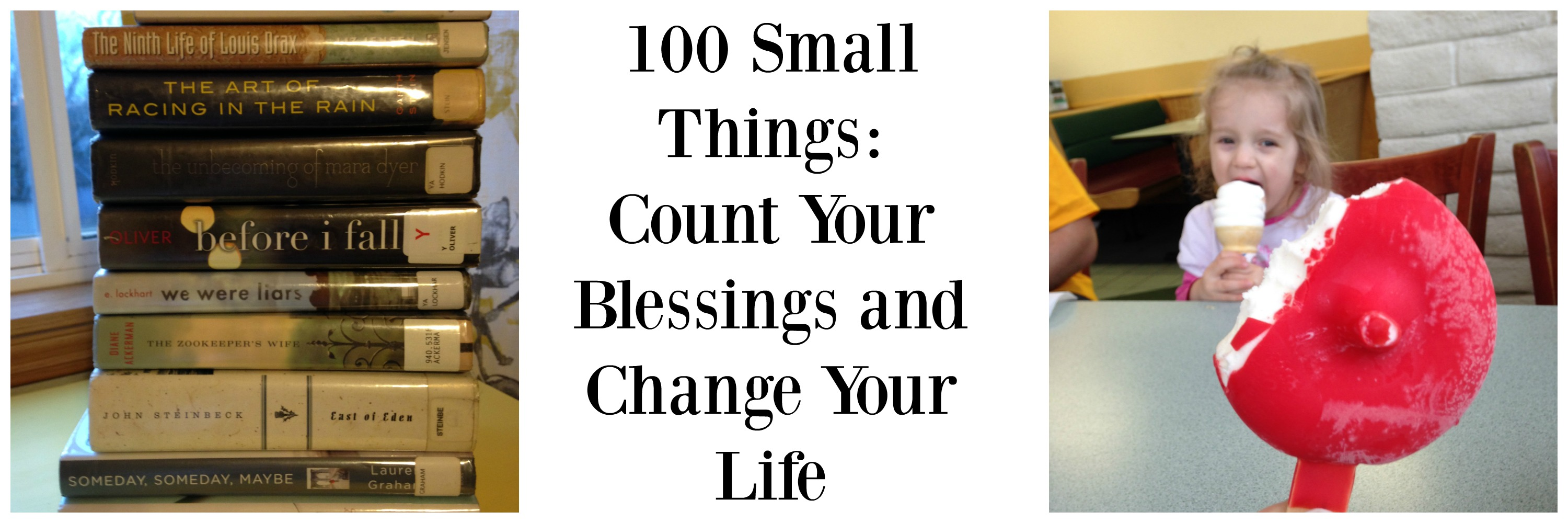 100 Small Things: Count Your Blessings and Change Your Life