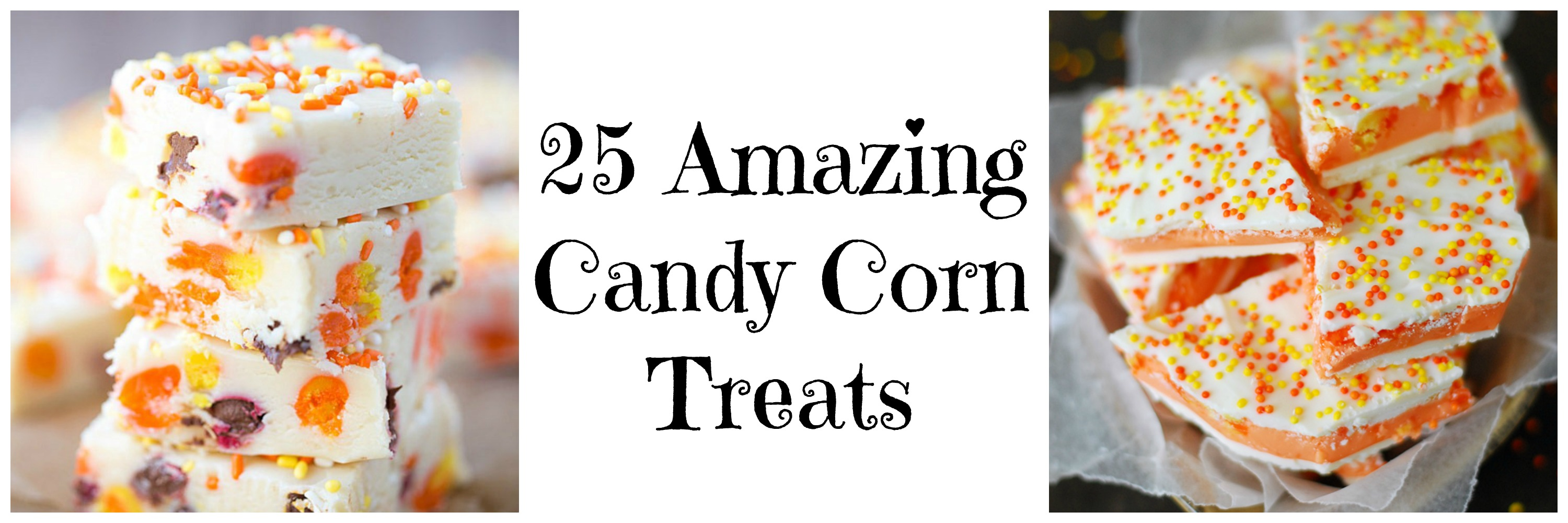 25 Amazing Candy Corn Treats