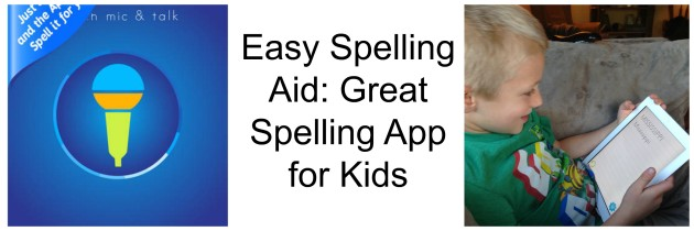 Easy Spelling Aid App Review – Great Spelling App for Kids