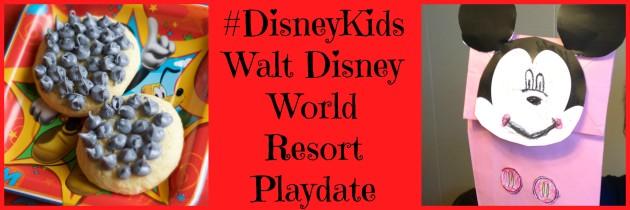 #DisneyKids Walt Disney World Resort Playdate