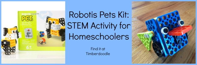 Robotis Pets Kit from Timberdoodle – Introduction to Robotics – Homeschool STEM Activity