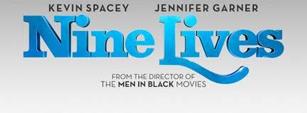Nine Lives is Coming to Theaters!!
