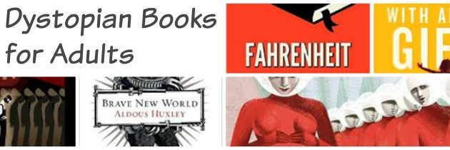 8 Dystopian Books for Adults