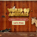 World of Animals: What's It Called?: Exciting Animal App for Kids