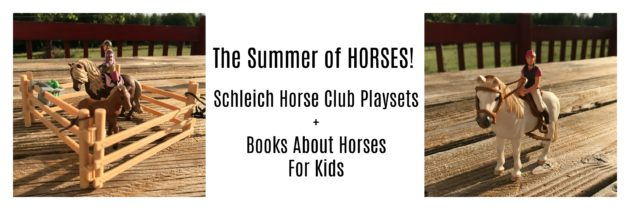 Play and Learn with Schleich Horse Play Sets + Books About Horses for Kids
