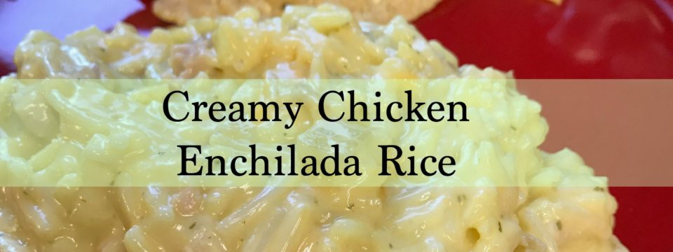 Creamy Chicken Enchilada Rice Casserole
