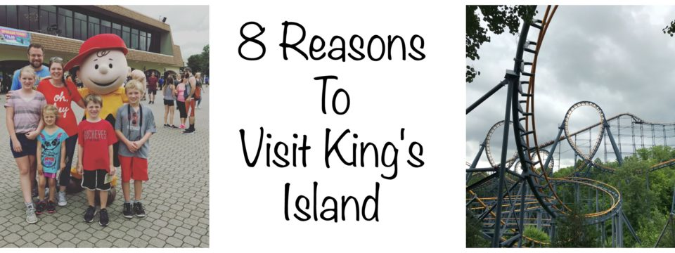 8 Reasons to Visit King's Island
