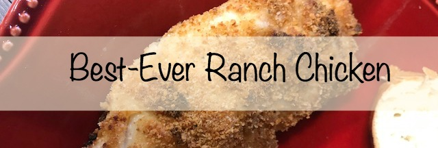 Best-Ever Ranch Chicken