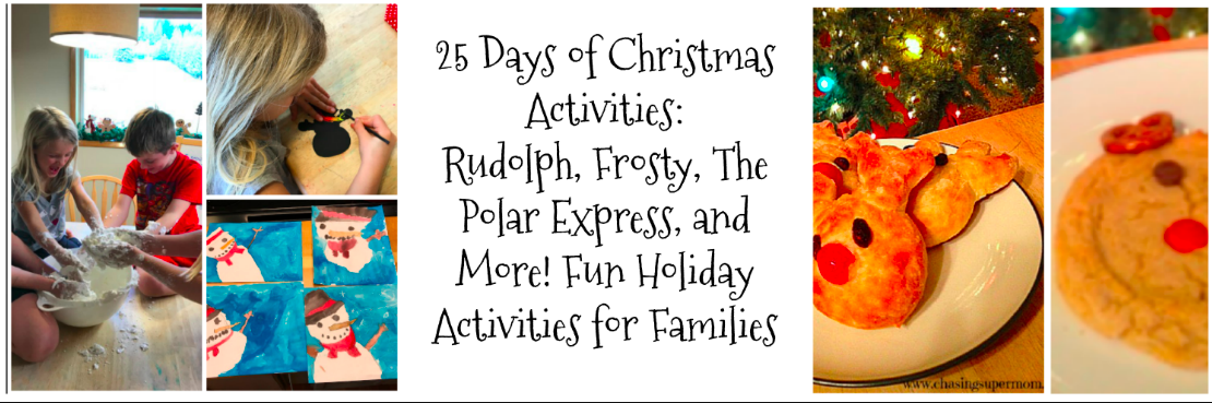 25 Days of Christmas Activities: Rudolph, Frosty, The Polar Express, and More! Fun Holiday Activities for Families
