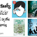 The Best 100 Chapter Books For Kids Published in the Last 10 Years