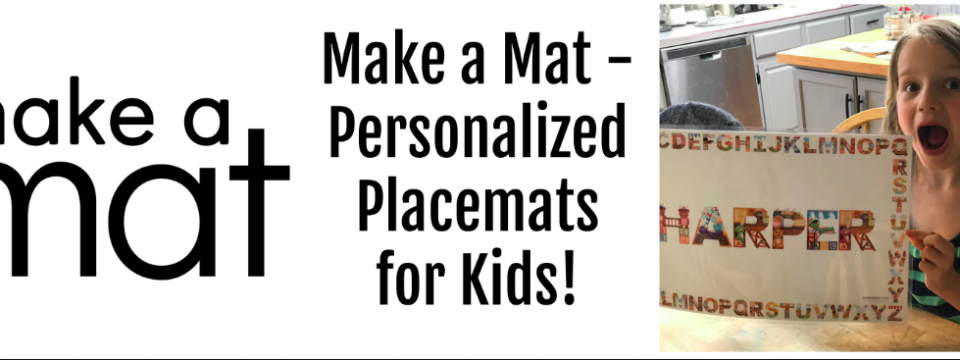Make a Mat – Personalized Placemat for Kids: Giveaway!