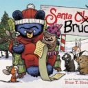 Get Ready for Christmas with Santa Bruce! Santa Bruce Giveaway!