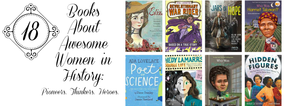 18 Books About Awesome Women In History For Kids