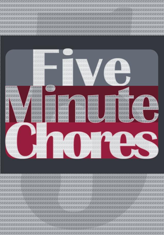 5 Minute Chores
