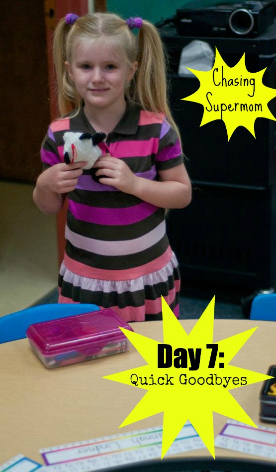 Ready for Kindergarten Day Seven: Quick Goodbyes