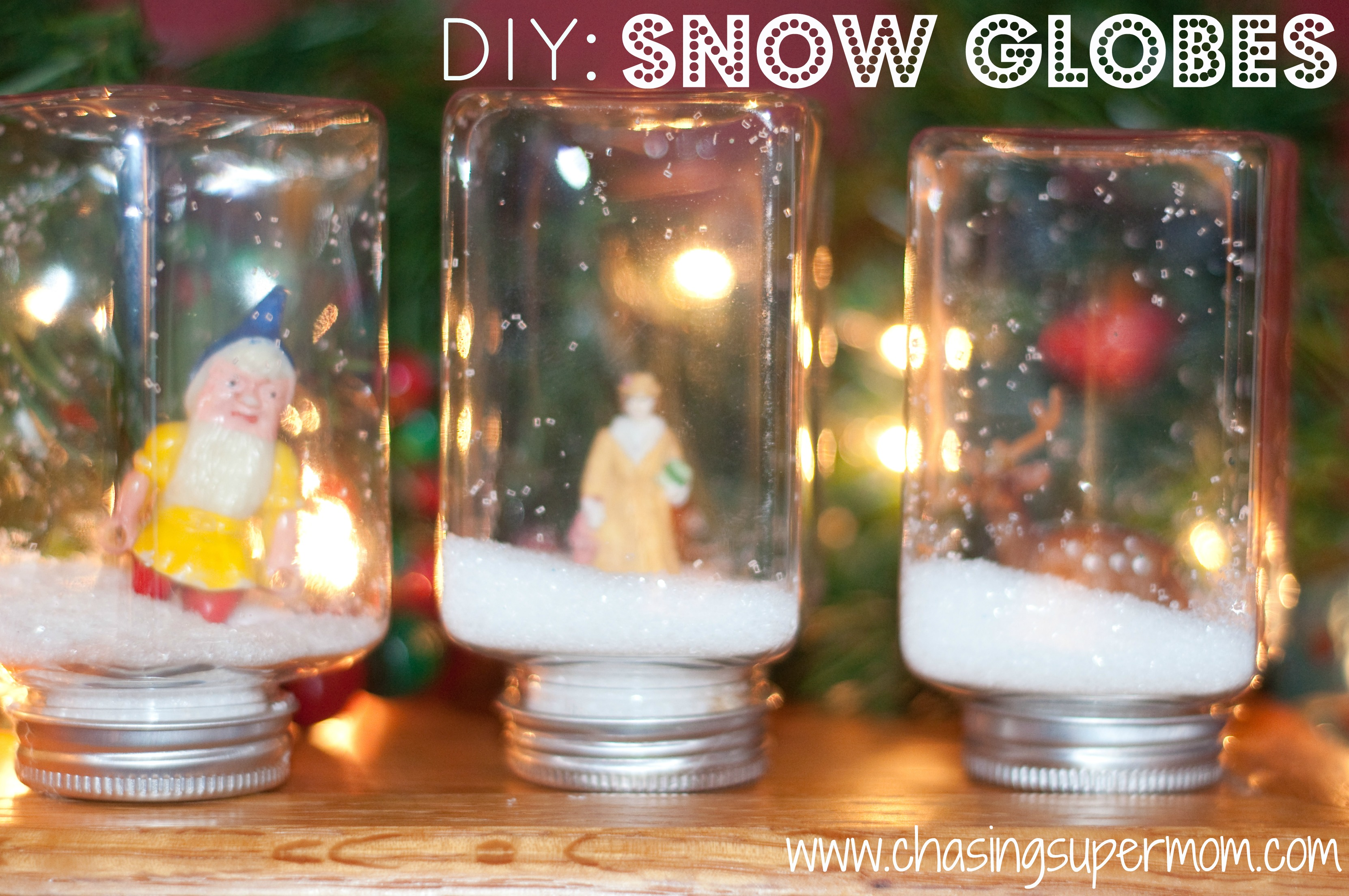 DIY: Snow Globes + How to Make Your Own Snow Globe
