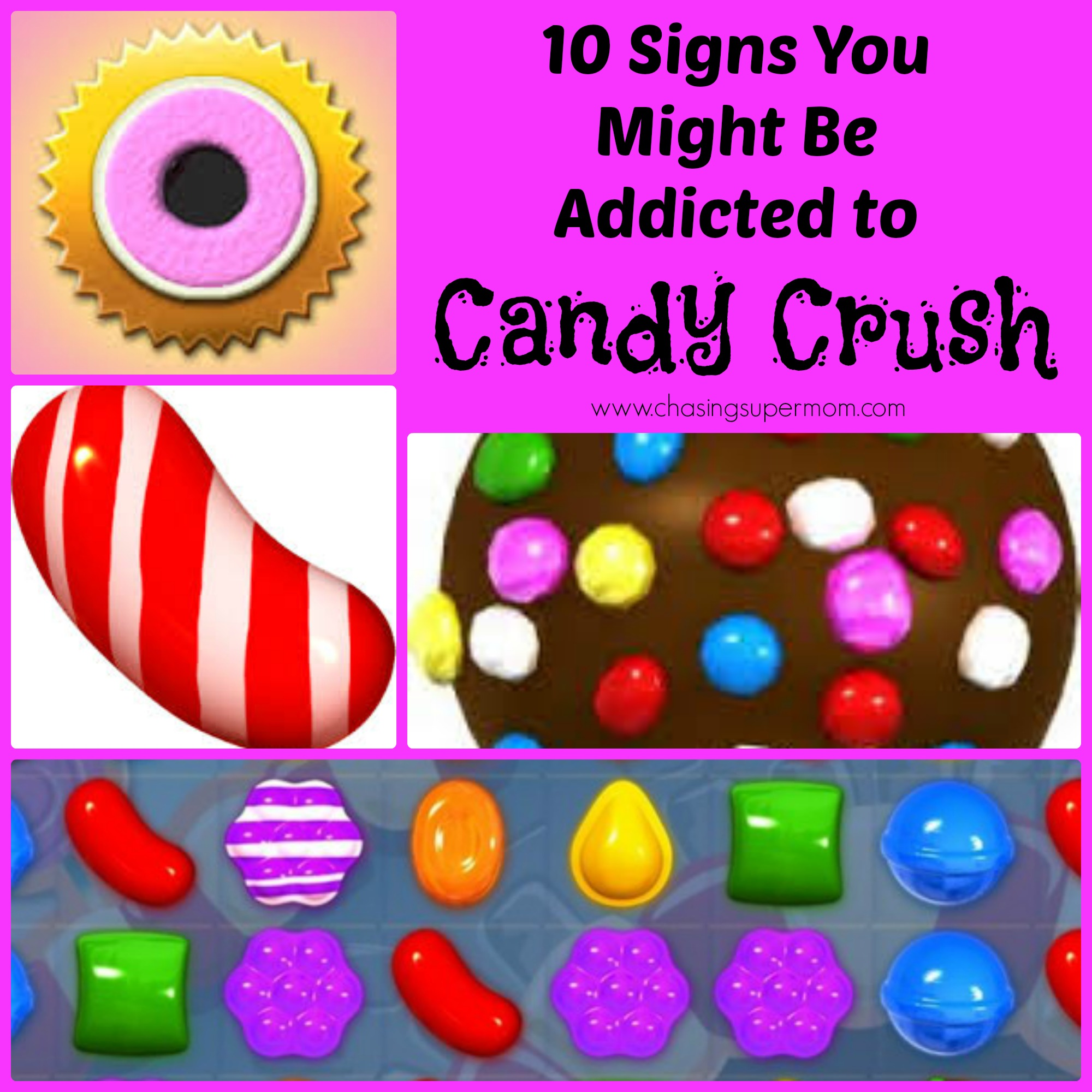 10 Signs You Might Be Addicted to Candy Crush
