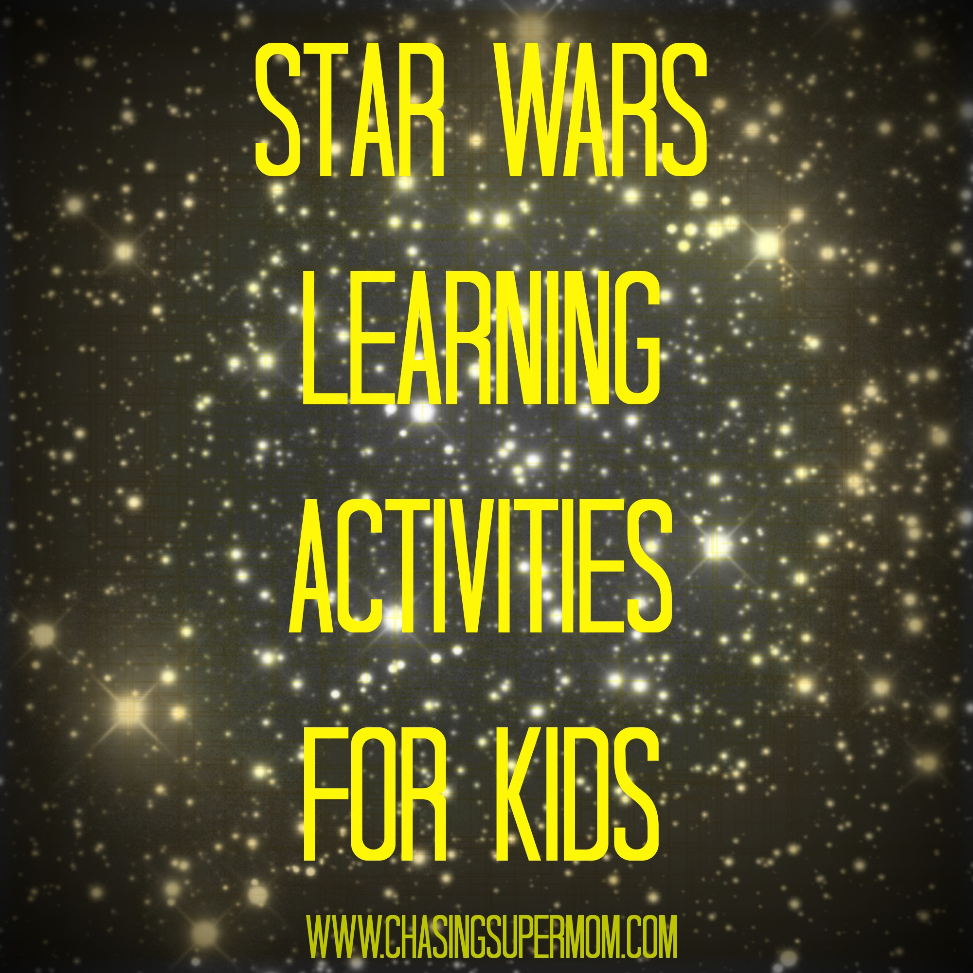 Star Wars Learning Activities for Kids