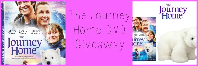 The Journey Home DVD Giveaway -Film for the Whole Family