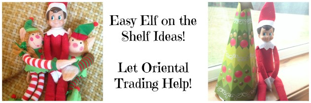 Easy Elf on the Shelf Ideas with the Help of Oriental Trading
