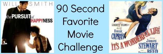 90 Second Favorite Movie Challenge