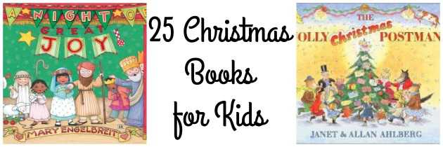 25 Christmas Books For Children and Families: Christmas Book List