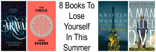 8 Books To Lose Yourself In This Summer
