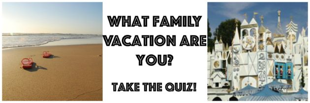 What Family Vacation Are You?