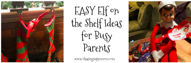 EASY Elf on the Shelf Ideas for  Busy Parents
