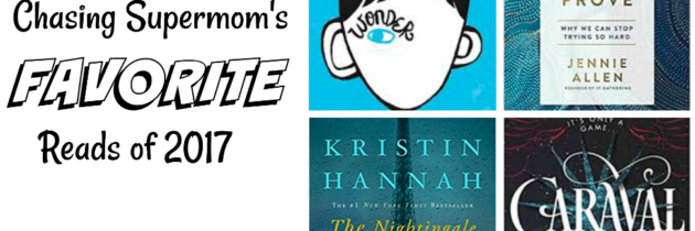 Chasing Supermom's 5 Favorite Reads of 2017