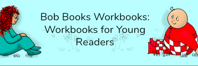 Bob Books Workbooks for Young Readers